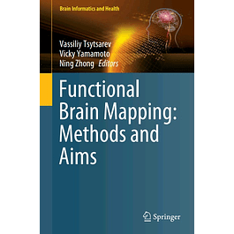 Functional Brain Mapping: Methods and Aims