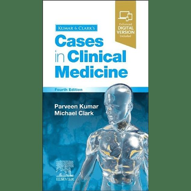 Kumar & Clark's Cases in Clinical Medicine  4th Edition  by Parveen Kumar (Author), Michael L Clark (Author) ISBN-10: 0702077321 ISBN-13: 978-0702077326 ASIN: B08KWBJMBT