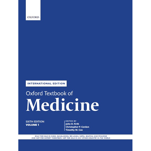 Oxford Textbook of Medicine Volume 1  by John Firth (Editor), Christopher Conlon (Editor), Timothy Cox (Editor) ISBN-10: 0198746695, 0198815336 ISBN-13: 978-0198815334, 978-0198746690