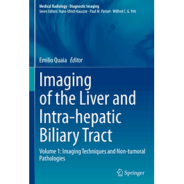 Imaging of the Liver and Intra-hepatic Biliary Tract: Volume 1: Imaging Techniques and Non-tumoral Pathologies