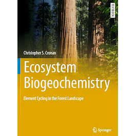 Ecosystem Biogeochemistry: Element Cycling in the Forest Landscape