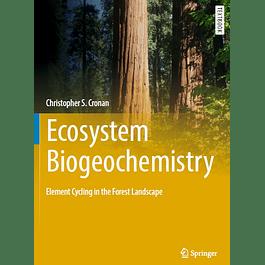 Ecosystem Biogeochemistry: Element Cycling in the Forest Landscape