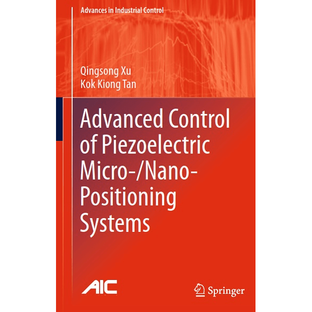 Advanced Control of Piezoelectric Micro-/Nano-Positioning Systems