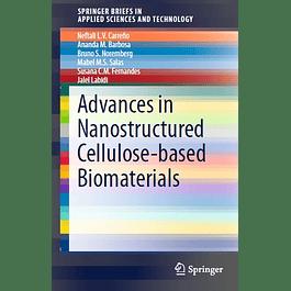 Advances in Nanostructured Cellulose-based Biomaterials