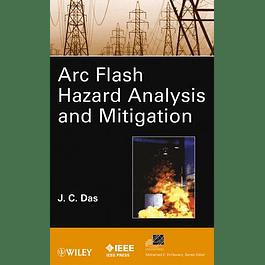 ARC Flash Hazard Analysis and Mitigation