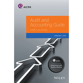 Audit and Accounting Guide: Health Care Entities
