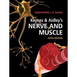 Keynes & Aidley's Nerve and Muscle