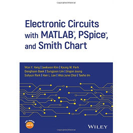 Electronic Circuits with MATLAB, PSpice, and Smith Chart