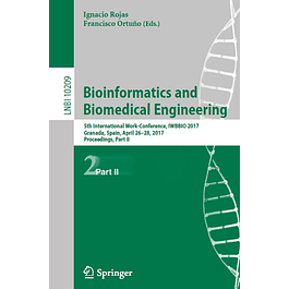 Bioinformatics and Biomedical Engineering: 5th International Work-Conference, IWBBIO 2017, Granada, Spain, April 26–28, 2017, Proceedings, Part II
