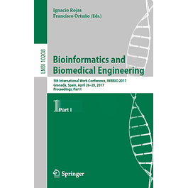 Bioinformatics and Biomedical Engineering: 5th International Work-Conference, IWBBIO 2017, Granada, Spain, April 26–28, 2017, Proceedings, Part I