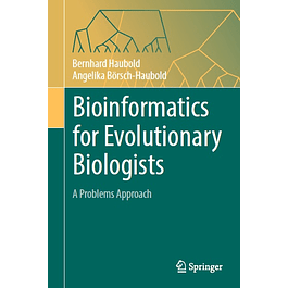 Bioinformatics for Evolutionary Biologists: A Problems Approach