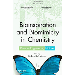 Bioinspiration and Biomimicry in Chemistry: Reverse-Engineering Nature by Wiley