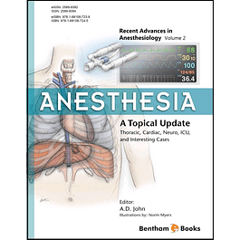 Anesthesia: A Topical Update – Thoracic, Cardiac, Neuro, ICU, and Interesting Cases