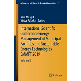 International Scientific Conference Energy Management of Municipal Facilities and Sustainable Energy Technologies EMMFT 2019: Volume 2