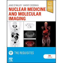 Nuclear Medicine and Molecular Imaging: The Requisites