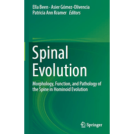 Spinal Evolution: Morphology, Function, and Pathology of the Spine in Hominoid Evolution
