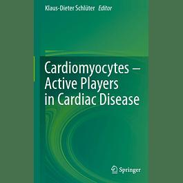Cardiomyocytes – Active Players in Cardiac Disease