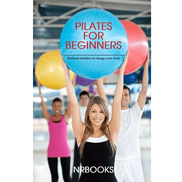 Pilates for Beginners: Workout routines to change your body