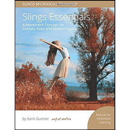Slings Essentials: Manual for Embodied Learning
