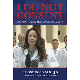 I Do Not Consent: My Fight Against Medical Cancel Culture