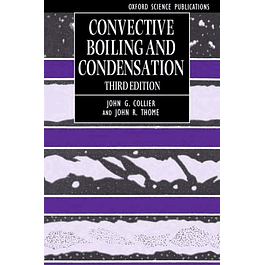 Convective Boiling and Condensation