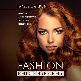 Fashion Photography: 8 Practical Fashion Photography Tips For Your Models to Shine
