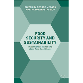 Food Security and Sustainability: Investment and Financing along Agro-Food Chains