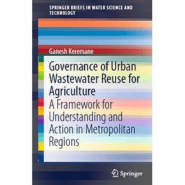 Governance of Urban Wastewater Reuse for Agriculture: A Framework for Understanding and Action in Metropolitan Regions