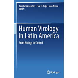 Human Virology in Latin America: From Biology to Control
