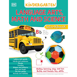 DK Workbooks: Language Arts Math and Science Kindergarten