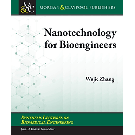 Nanotechnology for Bioengineers