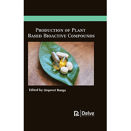 Production of Plant based bioactive compounds
