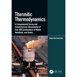 Thermitic Thermodynamics: A Computational Survey and Comprehensive Interpretation of Over 800 Combinations of Metals, Metalloids, and Oxides