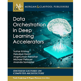 Data Orchestration in Deep Learning Accelerators