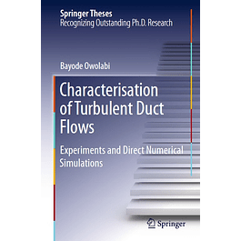 Characterisation of Turbulent Duct Flows: Experiments and Direct Numerical Simulations