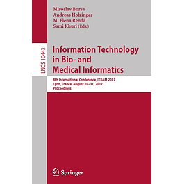 Information Technology in Bio- and Medical Informatics: 8th International Conference, ITBAM 2017, Lyon, France, August 28–31, 2017, Proceedings