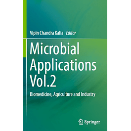 Microbial Applications Vol.2: Biomedicine, Agriculture and Industry