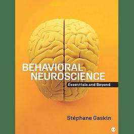 Behavioral Neuroscience: Essentials and Beyond