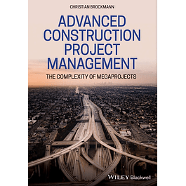 Advanced Construction Project Management: The Complexity of Megaprojects