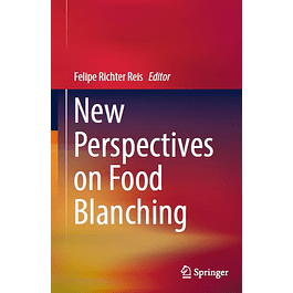 New Perspectives on Food Blanching