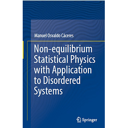 Non-equilibrium Statistical Physics with Application to Disordered Systems
