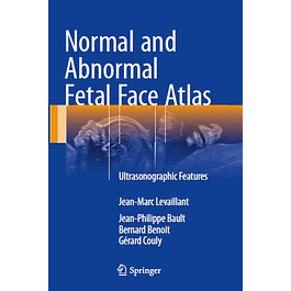 Normal and Abnormal Fetal Face Atlas: Ultrasonographic Features