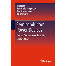 Semiconductor Power Devices: Physics, Characteristics, Reliability