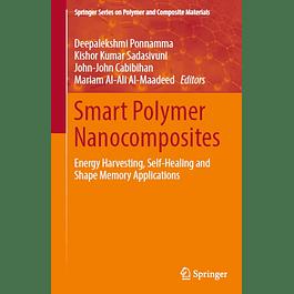 Smart Polymer Nanocomposites: Energy Harvesting, Self-Healing and Shape Memory Applications