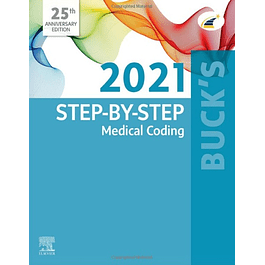 Buck's Step-by-Step Medical Coding, 2021