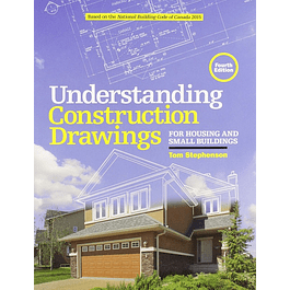 Understanding Construction Drawings: For Housing and Small Business