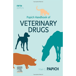 Papich Handbook of Veterinary Drugs: Small and Large Animal
