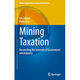 Mining Taxation: Reconciling the Interests of Government and Industry