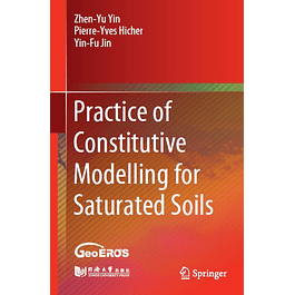 Practice of Constitutive Modelling for Saturated Soils