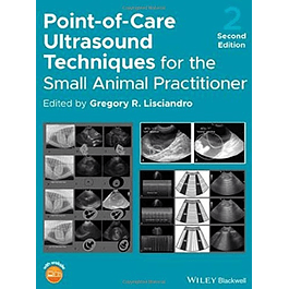 Point-of-Care Ultrasound Techniques for the Small Animal Practitioner